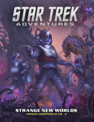Star Trek Adventures: Strange New Worlds Mission Compendium Vol. 2