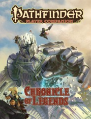 Pathfinder Player Companion: Chronicles of Legends