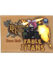 Bargain Quest Bonus Pack: Table Titans