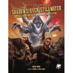 Call of Cthulhu Shadows Over Stillwater RPG: Against the Mythos in the Down Darker Trails Setting