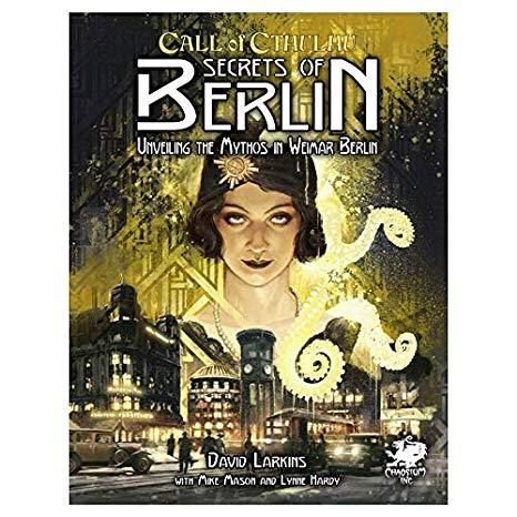 Call of Cthulhu : Berlin the Wicked City