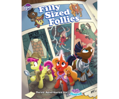 My Little Pony: Tails of Equestria: Filly Sized Follies