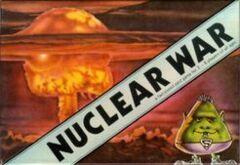 Nuclear War - 50th Anniversary Edition