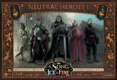 A Song of Ice & Fire - Tabletop Miniatures Game - Neutral Heroes 1