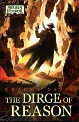 Arkham Horror: The Dirge of Reason Hardcover