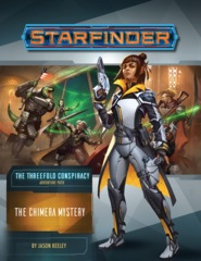 Starfinder Adventure Path - The Threefold Conspiracy: The Chimera Mystery (Part 1 of 6)