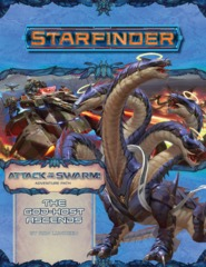 Starfinder Adventure Path: The God-Host Ascends (Attack of the Swarm Part 6 of 6)