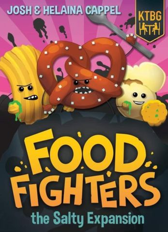 Food Fighters the Salty Expansion