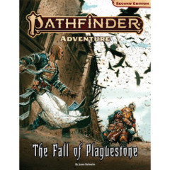 Pathfinder 2E RPG: Adventure - The Fall of Plaguestone