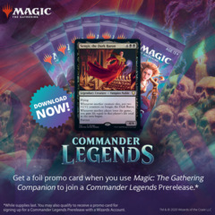 Commander Legends At-Home Prerelease - Ships November 13th