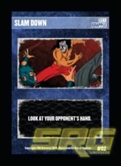 02 - Slam Down