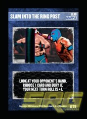 26 - Slam Into the Ring Post