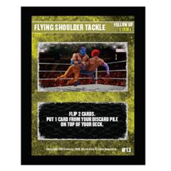 13 - Flying Shoulder Tackle