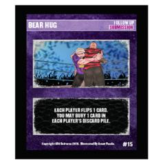 15 - Bear Hug Alt