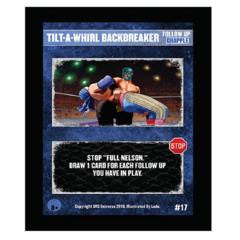 17 - Tilt-A-Whirl Backbreaker