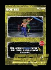13 - Rocket Kick