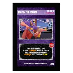 15 - Trap In The Corner