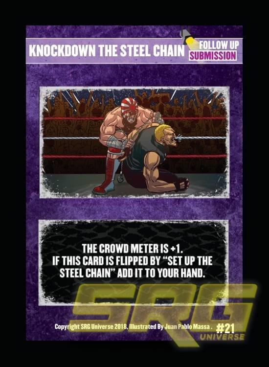 21 - Knockdown the Steel Chain (Foil)