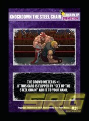 21 - Knockdown the Steel Chain (Foil)