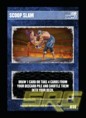 08 – Scoop Slam (Foil)