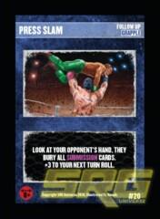 20 - Press Slam (P)