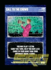 08 – Call To The Crowd (Foil)