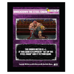 21 - Knockdown The Steel Chain