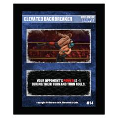 14 - Elevated Backbreaker