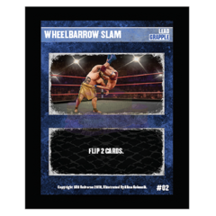 02 - Wheelbarrow Slam