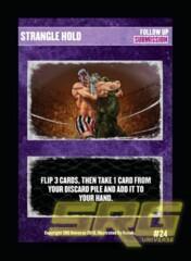 24 - Strangle Hold (Foil)