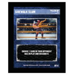14 - Sidewalk Slam
