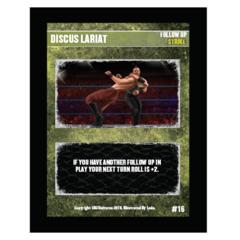16 - Discus Lariat