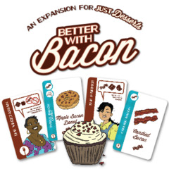 Just Desserts: Better with Bacon Expansion