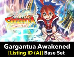 # Gargantua Awakened [S-BT01 Listing ID (A)] Base Set (Includes 4 of each Secret, AR, RRR, RR, R, U, & C)