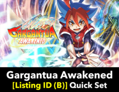 # Gargantua Awakened [S-BT01 Listing ID (B)] Quick Base Set (Includes 4 of each RRR, RR, R, U, & C)
