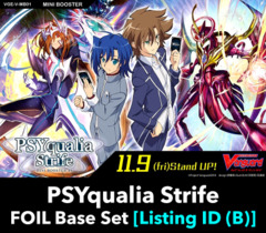# PSYqualia Strife [V-MB01 Listing ID (B)] Foil Base Set [Includes 4 of each VR's, RRR's, RR's, R's, & C's (FOIL versions)]
