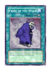 Pride of the Weak - 5DS2-EN021 - Common - 1st Edition