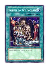 Tribute to the Doomed - 5DS2-EN024 - Common - 1st Edition