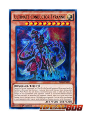 Ultimate Conductor Tyranno - SR04-EN001 - Ultra Rare - 1st Edition