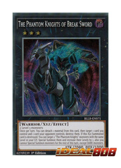 The Phantom Knights of Break Sword - BLLR-EN071 - Secret Rare - 1st Edition