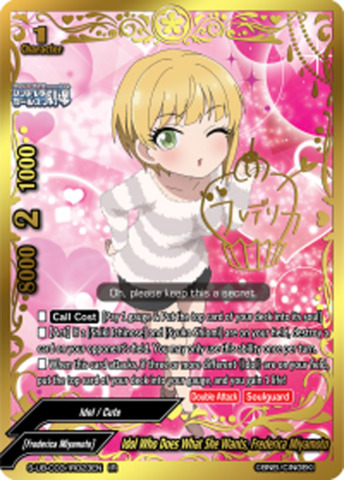 Idol Who Does What She Wants, Frederica Miyamoto [S-UB-C03/IR023EN IR (Idol Rare)] English
