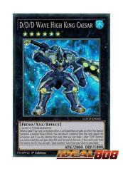 D/D/D Wave High King Caesar - COTD-EN042 - Super Rare - 1st Edition
