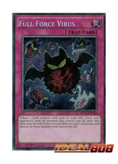Full Force Virus - MP17-EN228 - Secret Rare - 1st Edition