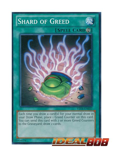 Shard of Greed - YSYR-EN037 - Common - Unlimited Edition
