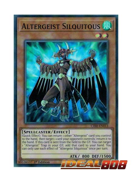 Altergeist Silquitous - CIBR-EN013 - Super Rare - 1st Edition