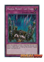 Magical Musket - Last Stand - SPWA-EN028 - Secret Rare - 1st Edition