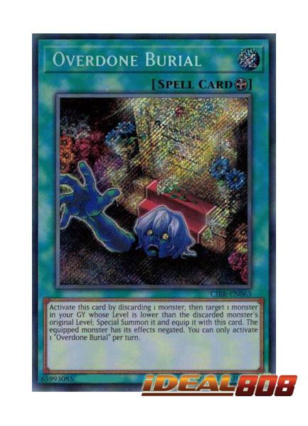 Overdone Burial - CIBR-EN063 - Secret Rare - Unlimited Edition