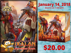 [EVENT TICKET] ToyLynx - Dole Cannery - Rivals of Ixalan Prerelease<br 23>[January 14, 2018 - 1:00 pm] <br> * Limit 1 per *