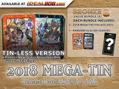 Yugioh 2018 Mega-Tin (Tin-Less Version) Bundle (A) - Get x4 Tin-Less Versions (2 of Each) + Bonus Item * PRE-ORDER Ships Aug.31,