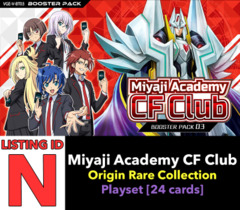# Miyaji Academy CF Club [V-BT03 ID (N)] Origin Rare Collection Playset [Includes 4 of each OR's (24 cards)]
